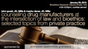 Counseling Drug Manufacturers at the Intersection of Law and Bioethics: Selected Topics from Private Practice