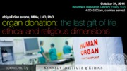 Organ Donation: The Last Gift of Life - Ethical and Religious Dimensions