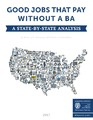 Cover for Good Jobs that Pay without a BA: A State-by-State Analysis