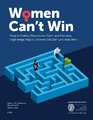 Cover for Women Can't Win: Despite Making Educational Gains and Pursuing High-Wage Majors, Women Still Earn Less than Men