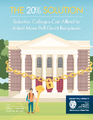 Cover for The 20% Solution: Selective Colleges Can Afford to Admit More Pell Grant Recipients