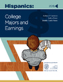 Cover for Hispanics: College Majors and Earnings