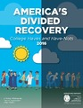 Cover for America's Divided Recovery: College Haves and Have-Nots