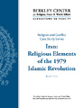 Cover for Iran: Religious Elements of the 1979 Islamic Revolution
