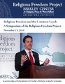 Cover for Religious Freedom and the Common Good: A Symposium of the Religious Freedom Project
