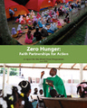 Cover for Zero Hunger:  Faith Partnerships for Action