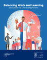 Cover for Balancing Work and Learning: Implications for Low-Income Students