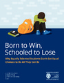 Cover for Born to Win, Schooled to Lose