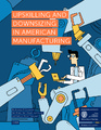 Cover for Upskilling and Downsizing in American Manufacturing