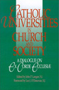 Cover for Catholic universities in church and society : a dialogue on Ex corde ecclesiae