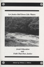 Cover for Let justice roll down like waters : Jesuit education and faith that does justice
