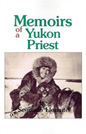 Cover for Memoirs of a Yukon priest