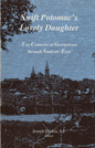 Cover for Swift Potomac's lovely daughter : two centuries at Georgetown through students' eyes