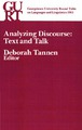 Cover for Analyzing Discourse:  Text and Talk