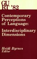 Cover for Contemporary  Perceptions  of Language:  Interdisciplinary  Dimensions