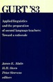 Cover for Applied linguistics and the preparation  of second language teachers:  Toward a rationale