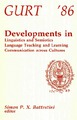Cover for Developments in  Linguistics and Semiotics  Language Teaching and Learning  Communication across Cultures
