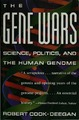 Cover for The Gene Wars:  Science, Politics, and the Human Genome