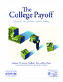 Cover for The College Payoff: Education, Occupations, Lifetime earnings