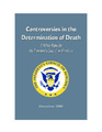 Cover for Controversies in the Determination of Death: A White Paper by the President's Council on Bioethics