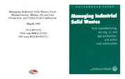 Cover for Managing Industrial Solid Wastes From Manufacturing, Mining, Oil and Gas Production, and Utility Coal Combustion