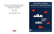 Cover for Electric Power Wheeling and Dealing: Technological Considerations for Increasing Competition