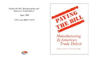 Cover for Paying the Bill: Manufacturing and America's Trade Deficit