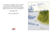 Cover for Coastal Effects of Offshore Energy Systems: An Assessment of Oil and Gas Systems, Deepwater Ports, and Nuclear Powerplants Off the Coasts of New Jersey and Delaware