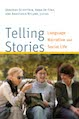 Cover for Telling stories : language, narrative, and social life