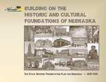 Cover for Building on the Historic and Cultural Foundations of Nebraska: The State Historic Preservation Plan for Nebraska, 2012-2016